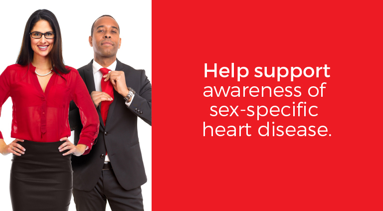 Help support awareness of sex-specific heart disease - Go Red for Women's Heart Health