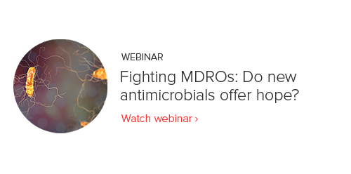 Webinar - Fighting MDROs: Do new antimicrobials offer hope?